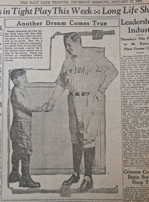 In this photograph taken of the sports page of the Jan. 27, 1927 edition of The Tribune, Tommy Fitzpatrick of 522 First Avenue shakes hands with Babe Ruth. Tommy was the first kid in Salt Lake to receive an autographed baseball from the home-run legend, according to the caption -- which did not note that Tommy was the son of Tribune publisher John Fitzpatrick. The Tribune was a sponsor Ruth's week-long visit to the city, and he wrote a guest column for the newspaper in between his vaudeville appearances at the Pantages Theatre. Tommy died in 1998 at the age of 79, but his son John and daughter Mary both keep copies of this photo hanging in their homes. John said he had the photo hanging in his dorm room at Harvard and it helped him land a date with his future wife, a Yankees fan.