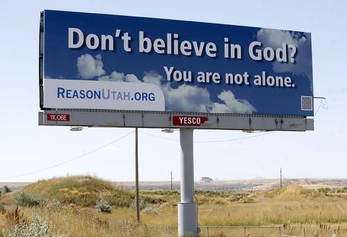Trent Nelson     The Salt Lake Tribune A billboard sponsored by ReasonUtah.org reads,