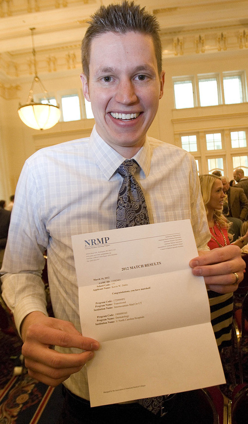 Paul Fraughton | The Salt Lake Tribune. Kevin Dahle holds up his match letter. Kevin's destination for his residency, the University of North Carolina. Match Day, where graduating medical students find out where they will do their residencies,  took place at Gardner Hall on the University of Utah campus on Friday, March 16, 2012.