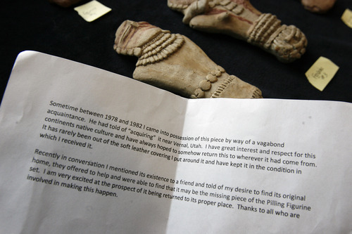 Scott Sommerdorf  |  The Salt Lake Tribune              Anonymous note accompanied the figurine that was recently turned over to Utah State University. Anthropology professor Bonnie Pilblado and her staff are working to determine if it is indeed the the long-lost artifact from the Pilling Figurines collections, originally recovered in Range Creek in 1950.
