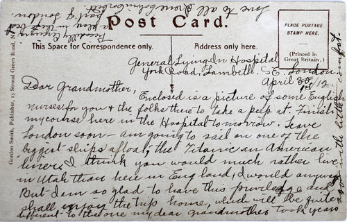 Al Hartmann  |  The Salt Lake Tribune Irene Corbett, who was returning from midwife-nursing training in England, was the only Utahn who died on the Titanic. This is a postcard she sent on April 1, 1912, to her grandmother in Utah before sailing.   Photo courtesy of Don Corbett