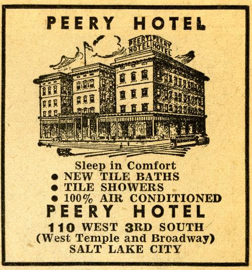 Peery Hotel ad. July 20, 1947