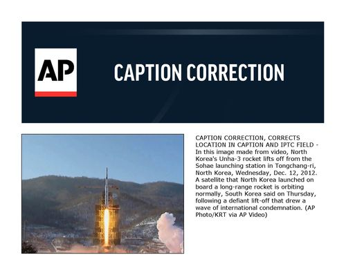 CAPTION CORRECTION, CORRECTS LOCATION IN CAPTION AND IPTC FIELD - In this image made from video, North Korea's Unha-3 rocket lifts off from the Sohae launching station in Tongchang-ri, North Korea, Wednesday, Dec. 12, 2012. A satellite that North Korea launched on board a long-range rocket is orbiting normally, South Korea said on Thursday, following a defiant lift-off that drew a wave of international condemnation. (AP Photo/KRT via AP Video)