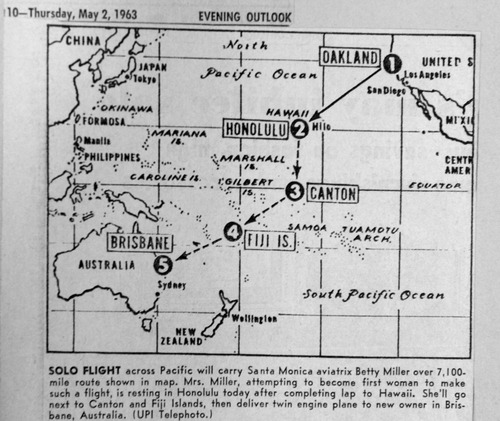 Photo courtesy of Betty Miller Map shows route taken by Betty Miller, the first woman to fly solo across the Pacific Ocean.