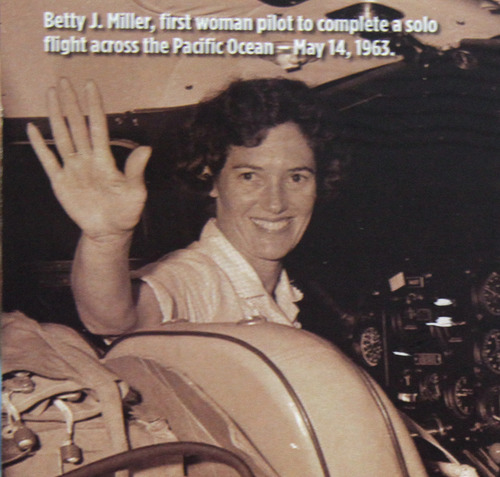 Betty Miller was the first woman to fly solo across the Pacific Ocean. This month marks the 50th anniversary of the 87-year-old's historic flight.  Friday, May 3, 2013.   Photo Courtesy of Betty Miller