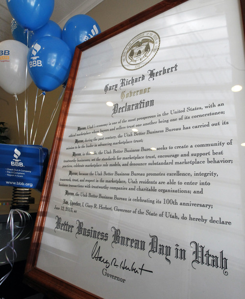 Al Hartmann  |  The Salt Lake Tribune A declaration by Utah Governor Gary Herbert declares June 12 as Better Business Day in Utah. The Better Business Bureau of Utah is turning 100.