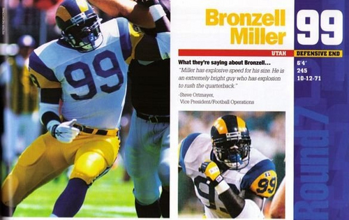 Courtesy Marnie Oliver  Former University of Utah defensive end Bronzell Miller during his NFL career with the Rams. Miller, who played at the U of U rom 1993-94, has multiple myeloma and was told by doctors that he has only 2-4 weeks to live. He currently receives hospice care from his partner Marnie Oliver who is trying to raise money to cover Miller's end-of-life and funeral expenses. Miller doesn't have life insurance and he has 9 children.