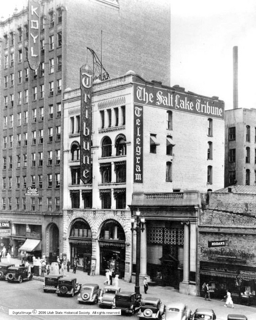 Photo Courtesy Utah State Historical Society  The Salt Lake Tribune building in 1939 at 133 S. West Temple.