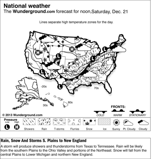 This is a Weather Underground forecast for Saturday, Dec. 21, 2013, for the U.S. A storm will produce showers and thunderstorms from Texas to Tennessee. Rain will be likely from the southern Plains to the Ohio Valley and portions of the Northeast. Snow will fall from the central Plains to Lower Michigan and northern New England. (AP Photo/Weather Underground)