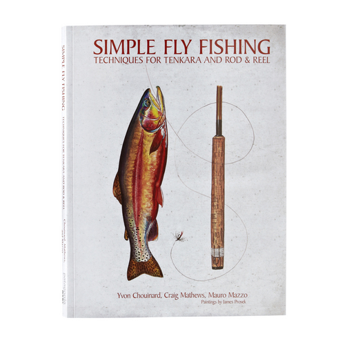 """  Courtesy Patagonia Books Cover of the """"Simple Fly Fishing: Techniques for Tenkara and Rod & Reel"""" book by Mauro Mazzo, Craig Mathews and Yvon Chouinard."""