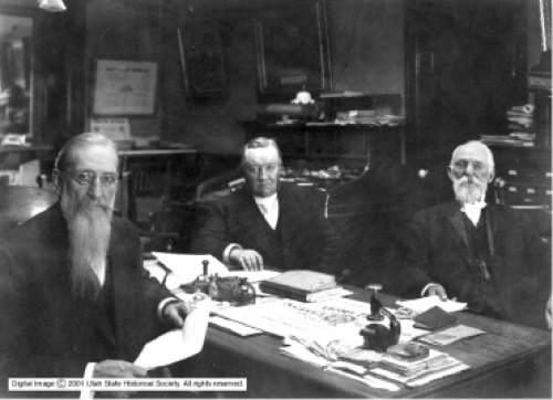 Courtesy of Utah Historical Society LDS Church First Presidency, 1901-1911. President Joseph F. Smith, Anthon H. Lund, and John R. Winder.