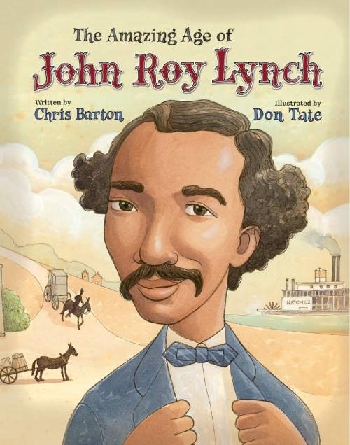 """This book cover image released by Eerdmans Books for Young Readers shows """"The Amazing Age of John Roy Lynch,"""" by Chris Barton with illustrations by Don Tate. (Eerdmans Books for Young Readers via AP)"""