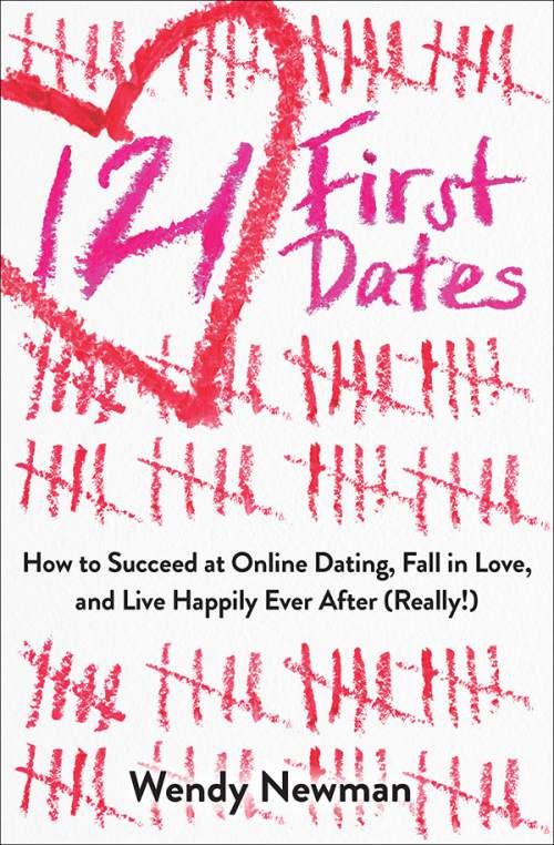 "Courtesy photo  Wendy Newman will appear at The Kingís English Bookshop on Friday, April 1, for a discussion and a Q&A about her new book, ""121 First Dates:  How to Succeed at Online Dating, Fall in love, and Live Happily Ever After (Really!)."""