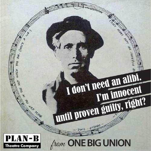 """Courtesy photo  """"One Big Union,"""" Debora Threedy's play about the trial and execution of Joe Hill, will be part of Plan-B Theatre Company's 2016/17 season."""