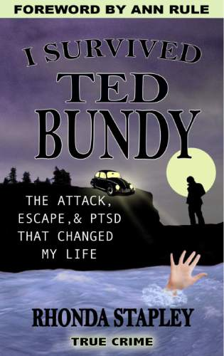 Courtesy photo  Book cover for Rhonda Stapley's account of her 1974 attack by Ted Bundy, and how PTSD affected her life.
