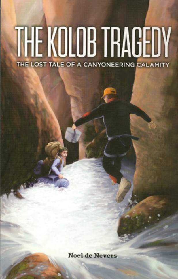 "|  courtesy Noel de Nevers  ""The Kolob Tragedy: The Lost Tale of a Canyoneering Calamity"""