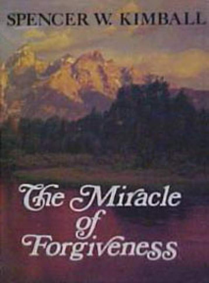 "Book cover of ""The Miracle of Forgiveness.""  Courtesy image"