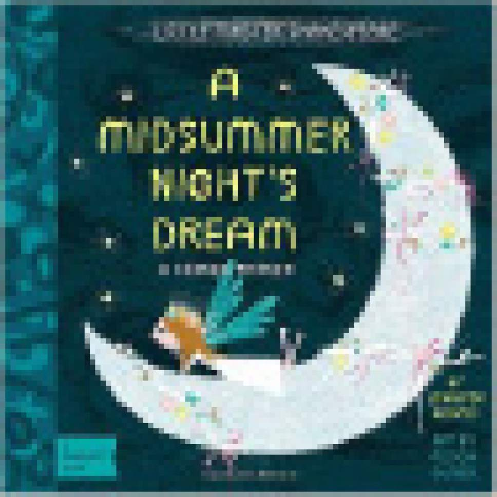 "|  Courtesy  Cover of ""A Midsummer Night's Dream"" from Jennifer Adams' BabyLit series."