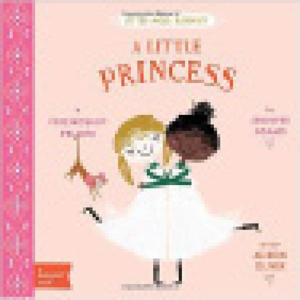 "|  Courtesy  Cover of ""A Little Princess"" from Jennifer Adams' BabyLit series."