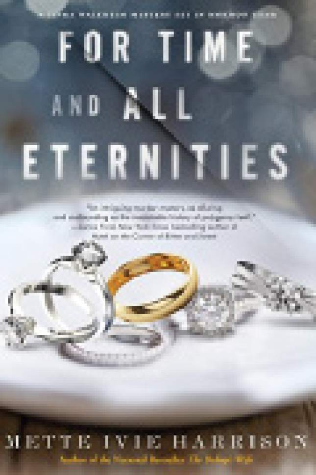 "|  Courtesy  Cover of ""For Time and All Eternities"" by Mette Ivie Harrison."