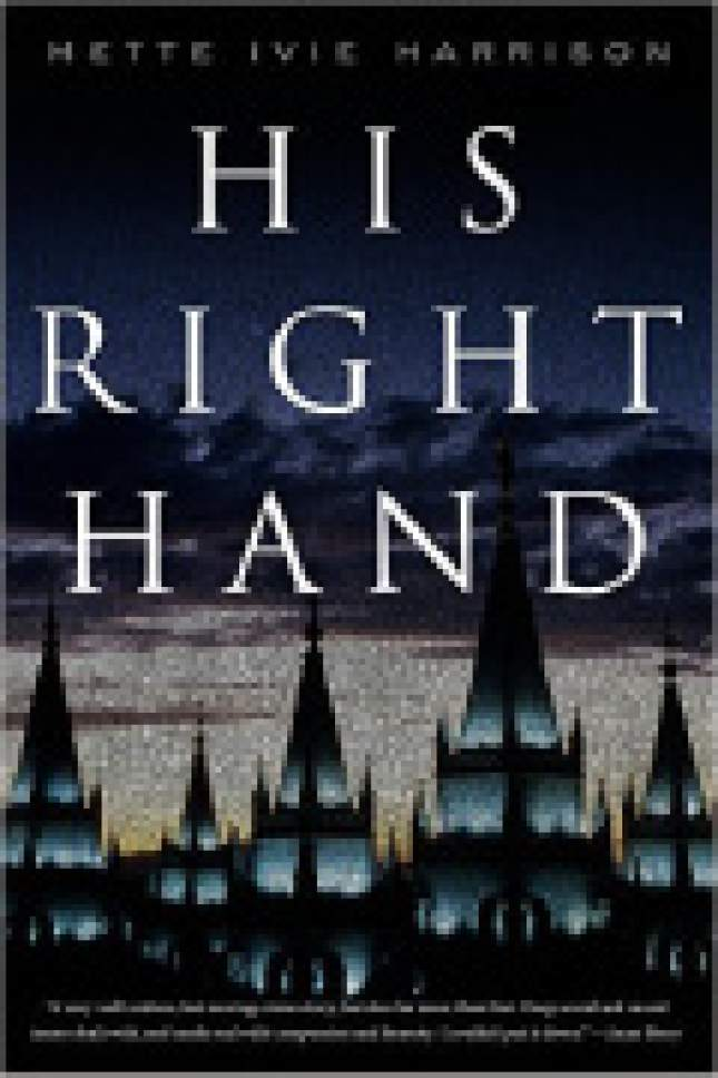 "|  Courtesy  Cover of ""His Right Hand"" by Mette Ivie Harrison."