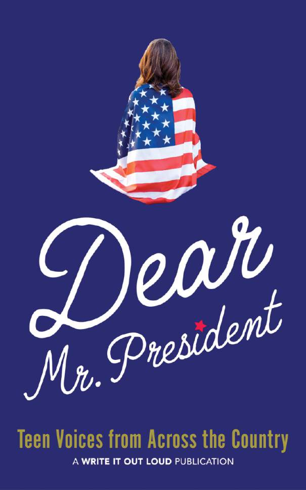 "Cover design for ""Dear Mr. President,"" a national anthology of teen voices, which includes works by six Utah youths. (Courtesy)"