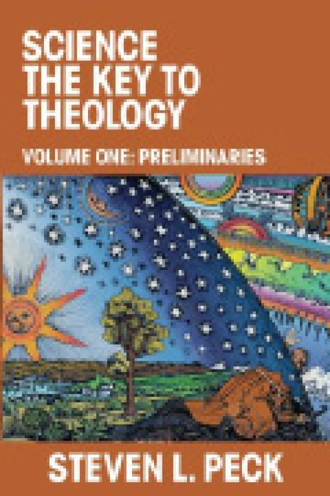 Courtesy photo  Cover of ìScience: The Key to Theologyî by Steven L. Peck.