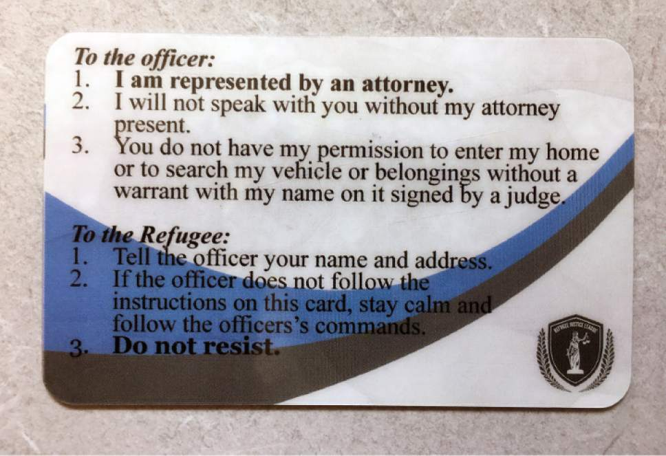 The Refugee Justice League is issuing personalized cards to members of Utah's refugee community with the hope that they will help ease tension between law enforcement officers and refugees. About 300 attorneys have volunteered through the organization to work with refugees in legal matters free of charge.