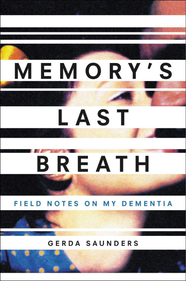 "Courtesy photo  Book cover of ""Memory's Last Breath: Field Notes on my Dementia."""