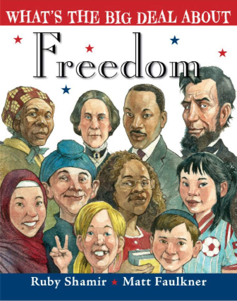 The cover of ìWhatís the Big Deal About Freedomî by Ruby Shamir, illustrations by Matt Faulkner.  Courtesy of Penguin Young Readers