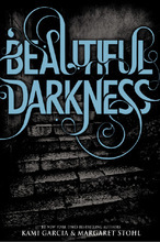 Book cover art for Beautiful Darkness.