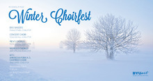 BYU's Winter Choirfest is Wednesday, Feb. 1, at 7:30 p.m. Courtesy poster
