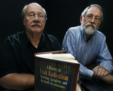 Scott Sommerdorf  |  The Salt Lake Tribune              John R. Sillito, left, and John S. McCormick, authors of